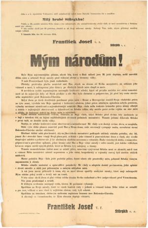 Ve známém císařském manifestu z 28. července 1914 císař František Josef I. obšírněji vysvětloval důvody, které jej přiměly k vyhlášení války Srbsku. Foto sbírka VHÚ.