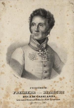 Rakouský polní podmaršálek Vinzenz Ferrerius Friedrich Bianchi