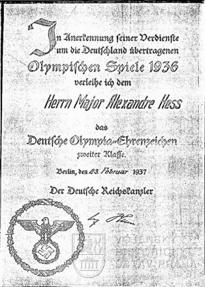 Po berlínské soutěži byl mjr. Hessovi udělen Německý čestný olympijský odznak 2. tř. Dekret podepsal 23. 2. 1937 Adolf Hitler
