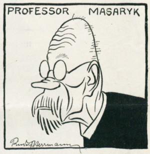 Jako směšného starce, pošetilého pana profesora, tak viděl na konci roku 1915 karikaturista z vídeňského Die Muskete čelního představitele československého odbojového hnutí.