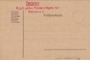 Polní lístek oražen útvarovým razítkem c. a k. pluku polního dělostřelectva č. 3 a razítkem cenzury.