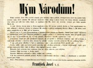 Provolání císaře Františka Josefa I. k Mým národům datované 10. července 1866 vyzývá k vytrvalosti a loajalitě v těžkých chvílích porážek.