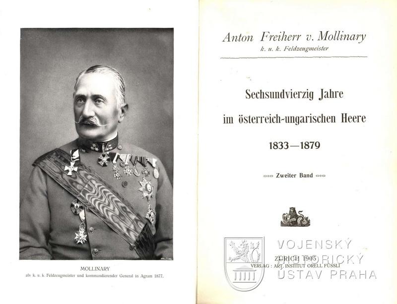 MOLLINARY, Anton von. Sechsundvierzig Jahre im österreich-ungarischen Heere : 1833-1879