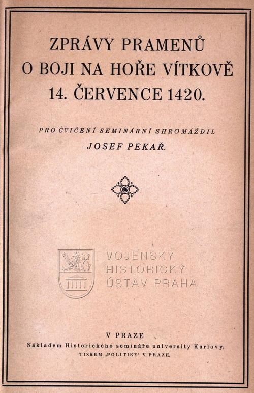 JOFEF PEKAŘ, Zprávy pramenů o boji na hoře Vítkově 14. července 1420