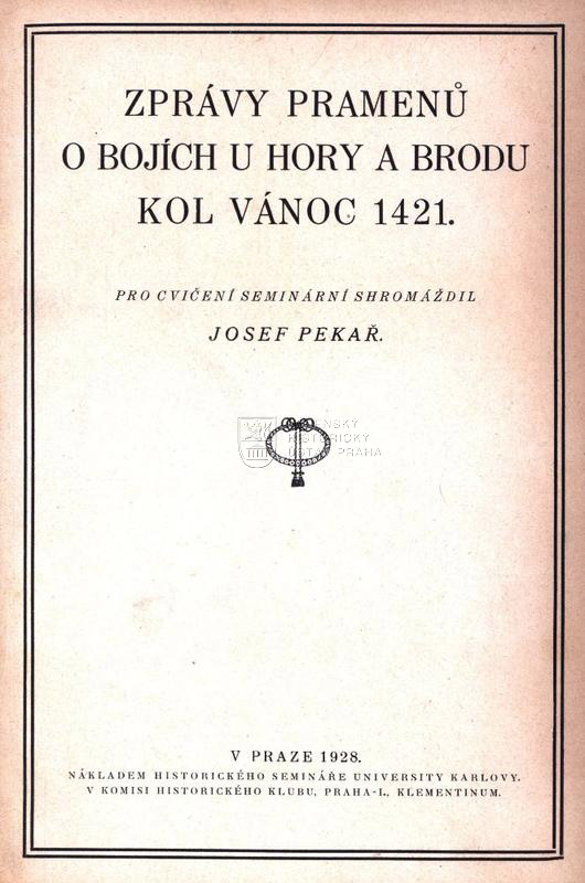 Zprávy pramenů o bojích u Hory a Brodu kol Vánoc 1421