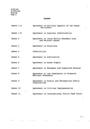 Seznam příloh Všeobecné rámcové dohodě o míru v Bosně a Hercegovině. Zdroj: RB OSN