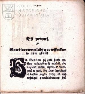Začátek textu: Vavřincovo mládí a co všecko v něm zkusil.