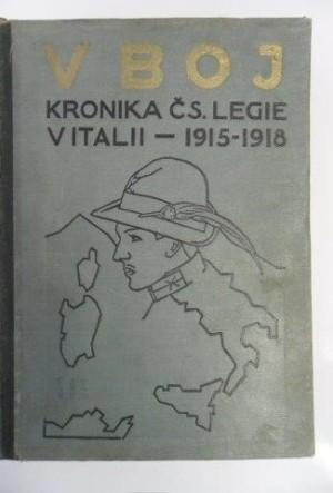 Nejpodrobněji připomíná naše legionáře v Itálii Bednaříkova kronika z 1927