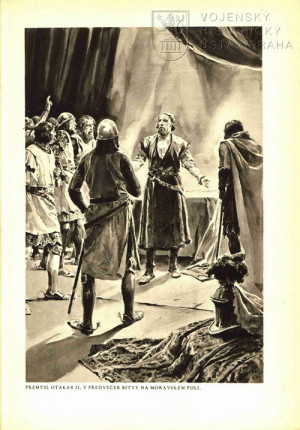 Přemysl Otakar II. v předvečer bitvy na Moravském poli.