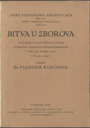 Zásadní vojensko-historická studie od Dr. Vladimíra Klecandy vydaná u příležitosti desátého výročí.