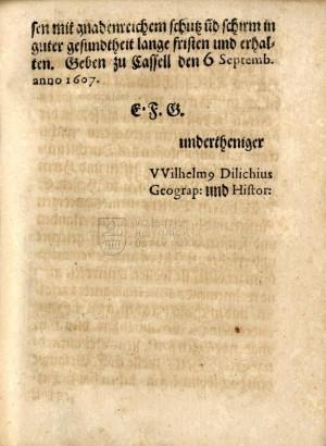 Konec Dilichovy dedikace datovaný 6. září 1607 a podepsaný autorem, který se zde označuje za geografa a historika.