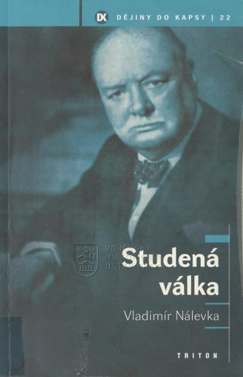 NÁLEVKA, Vladimír. Studená válka