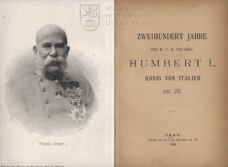 Zweihundert Jahre des K. u. K. Inf.-Reg. Humbert I., König von Italien Nr. 28.