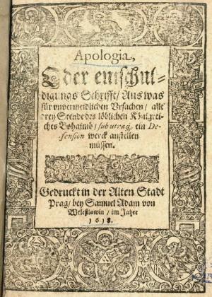 Titulní list německé verze stavovské Apologie, která vyšla tiskem záhy po pražské defenestraci roku 1618.