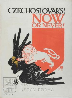 Vojtěch Preissig, Czechoslovaks! Now or never! 1918
