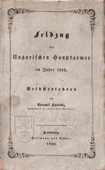 LAPINSKI, Theophil. Feldzug der Ungarischen Hauptarmee im Jahre 1849