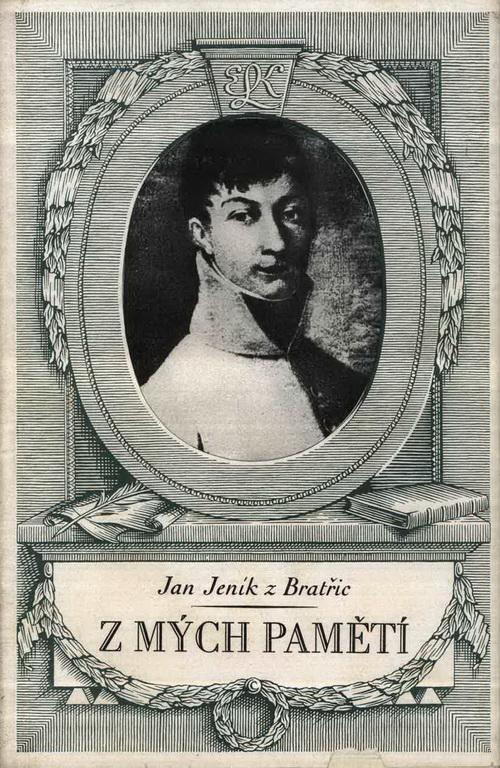 JENÍK z BRATŘIC, Jan. Z mých pamětí.