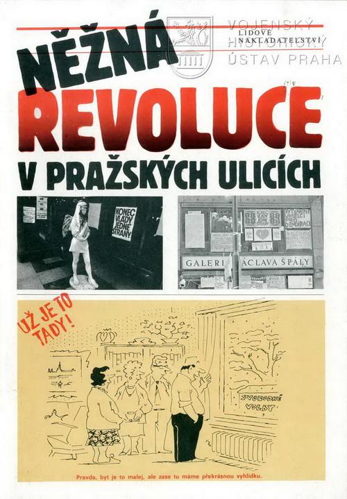 HALADA, Jan, Ryvola, Mirko. Něžná revoluce v pražských ulicích