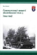KOPECKÝ, Milan, VHÚ Praha. Československý sborový dělostřelecký pluk 5 (1944-1945)