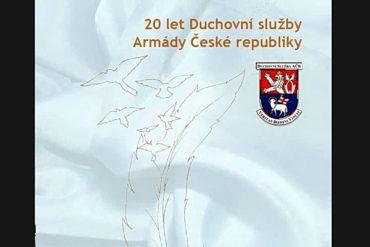 20 let duchovní služby Armády České republiky