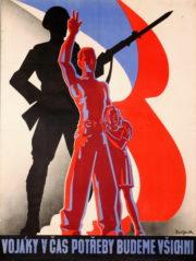 Plakát s vlasteneckým motivem burcoval v době zářijové mobilizace k obraně vlasti. FOTO: VHÚ Praha