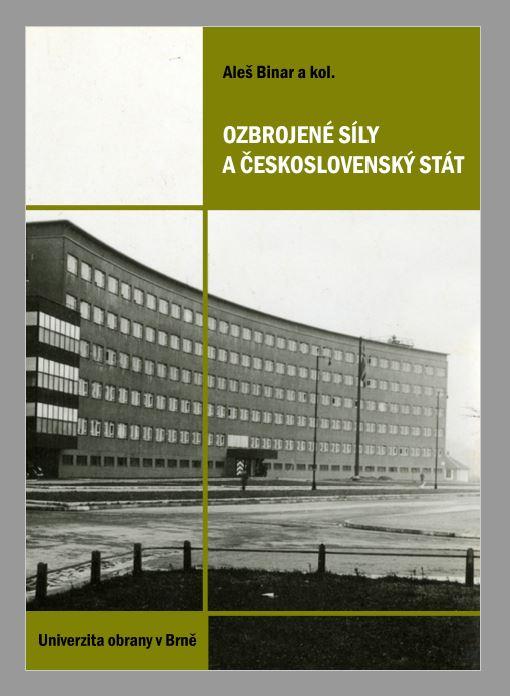 Kolektivní monografie Ozbrojené síly a československý stát z Univerzity obrany
