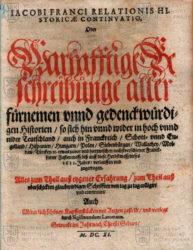 FRANCUS, Iacobus. Relationis historicae continvatio…