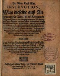 MATYÁŠ II., Der Roem. Kays. May. Instrvction…